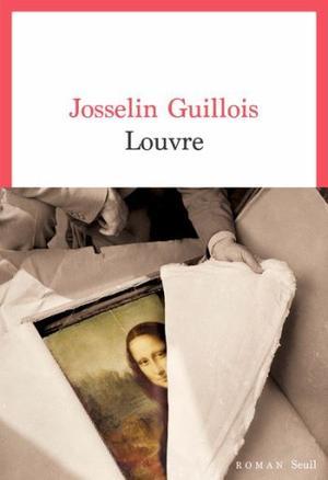 GUILLOIS Josselin, Louvre