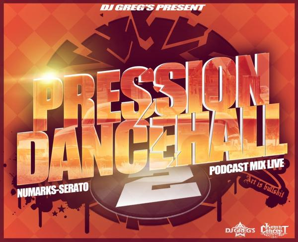 ★ DJ GREG'S PRESSION DANCEHALL Part.II ★MixLive#