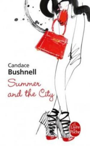 Summer and the city [Candace Bushnell]