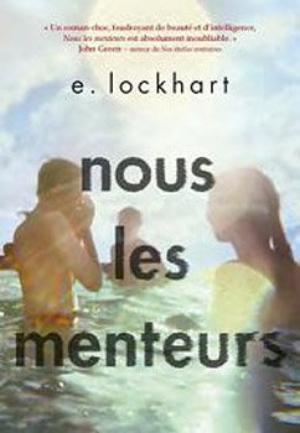 Nous les menteurs [E.Lockhart]
