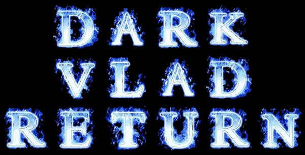 DARK VLAD RETURN