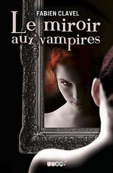 Le miroir aux vampires