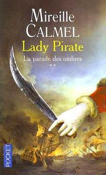 Lady Pirate, tome 1 et tome 2 Mireille Calmel