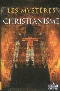 Les mystères du christianisme de José Lodewick