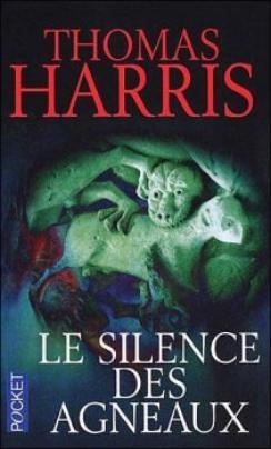 Le silence des Agneaux de Thomas Harris