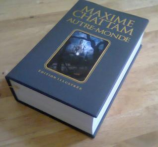 Autre-monde, Trilogie illustrée de Maxime Chattam