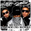 LA RAGE DES BLOCKS - MIXTAPE / Talents Gachés (feat Mélanie) (2009)