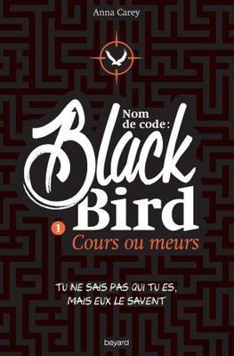 Mon avis sur Black Bird d'Anna Carey @BayardEditionsJ / @blogfaismoipeur