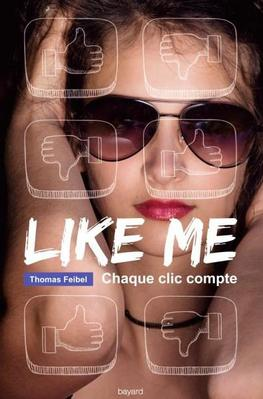 Mon avis sur Like Me de Thomas Feibel  @BayardEditionsJ