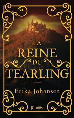 Mon avis sur La Reine du Tearling de Erika Johansen Editions JC Lattès / Le Masque
