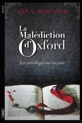 Mon avis sur La Malédiction d'Oxford de Ann A. Mcdonald éditions Michel Lafon