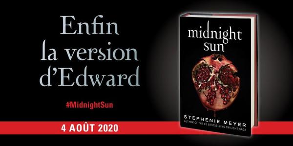 C'est officiel Midnight Sun de Stephenie Meyer sort le 4 août aux USA !