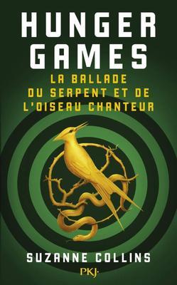 #Chronique: Hunger Games La balade du serpent et de l'oiseau chanteur de Suzanne Collins.