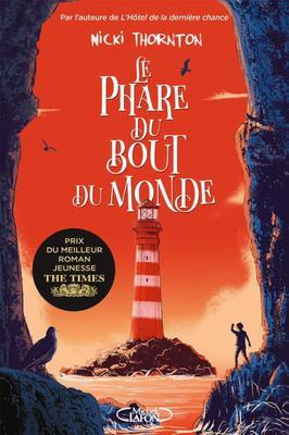 #Chronique: Le Phare du bout du monde de Nicki Thornton éditions Michel Lafon J.