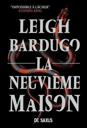 #Chronique: La Neuvième Maison de Leigh Bardugo éditions De Saxus.