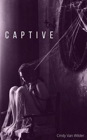 #Chronique: Captive de Cindy Van Wilder auto-édition