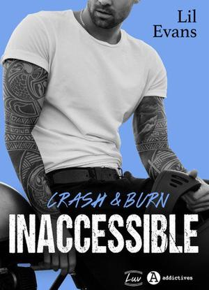 #Présentation: Crash & Burn Inaccessible de Lil Evans