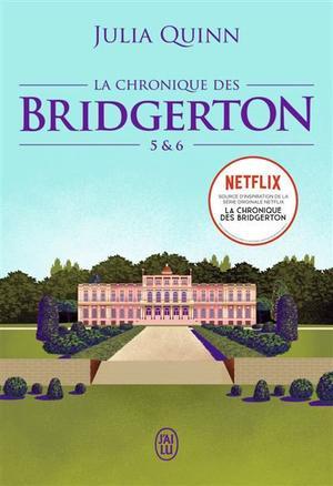 #Présentation: La Chronique des Bridgerton 5 & 6 de Julia Quinn