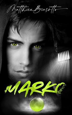 #Chronique: Marko de Matthieu Biasotto