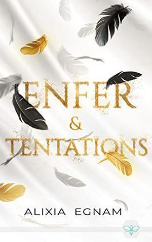 #Présentation: Enfer & Tentations d'Alixia Egnam