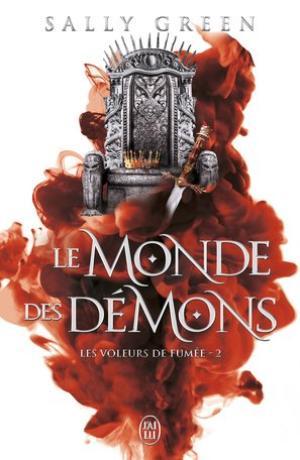 #SortieDuJour: Les Voleurs de Fumée T2 Le monde des démons de Sally Green