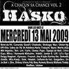 A CHACUN SA CHANCE VOL.2 / Hasko - African Gangsta Feat Mik impetto, Junior 8, Liff & Kayz (2008)