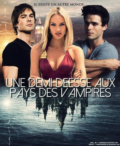 Une demi-déesse aux pays des Vampires