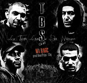 TBS Clan - Ma rage [prod BoneTrips/Chy° (2012)