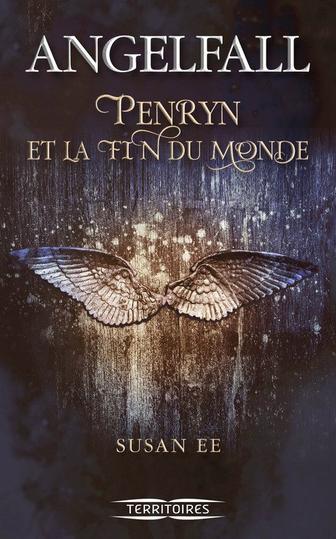 Angelfall T1 - Penryn et la fin du monde