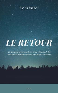 .                                                                                                                                                                                     .           Le Retour                                                                                                                                                                                      .           .