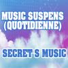 Music Quotidienne (Suspens) (2009)