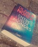 Entre deux mondes par Olivier Norek