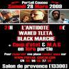 Concert 2009 L'Antidote WahedTleta & BlackMarché