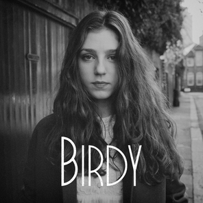 Birdy ~ People Help The People