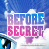 LE BEFORE SECRET !