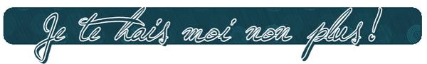 ♦ Je te hais moi non plus!Classement de La clientèle ★★★★★Mocha Délicieux