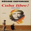 Cuba Libre! , Régine Déforges