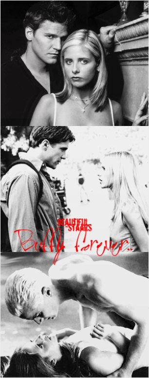« Buffy ForEVER ♥»  # .Brangel ♥ , #. Briley ♥ , #. Spuffy ♥ ?