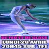 """:) """"DE FEU ET DE GLACE"""" : LUNDI 20 AVRIL 2009 A 20H 45 :)"""