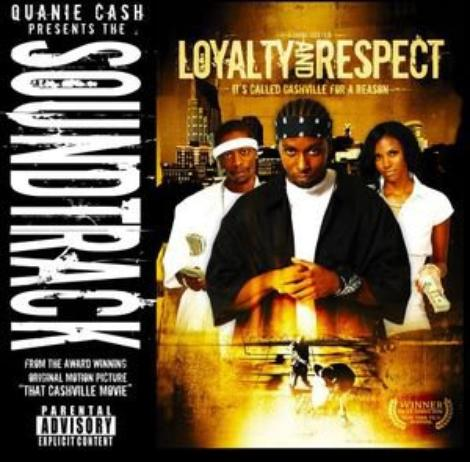 Quanie Cash presents Loyalty and Respect