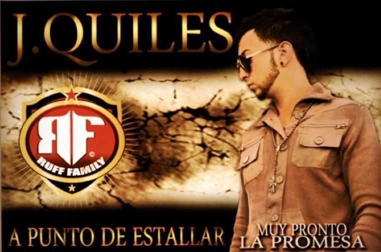 J. Quiles: A punto De estallar ( Prod. by Los Hitmen )