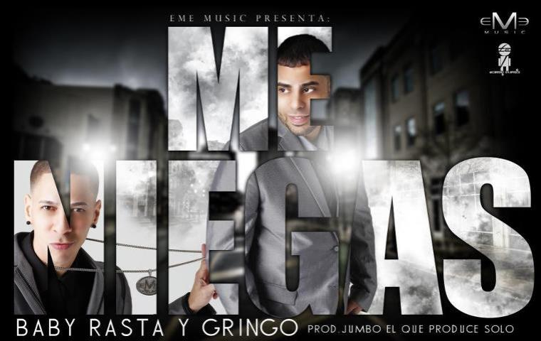 Baby Rasta & Gringo: Me Niegas ( Prod. by Jumbo )