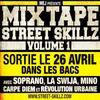 "DJ MEJ PRESENTE LA MIXTAPE ""STREETSKILLZ"" VOL.1"