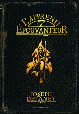 L'apprenti épouvanteur de Joseph Delaney (tome 1)