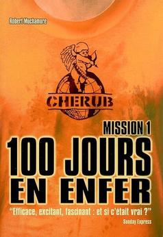 100 jours en enfer, tome 1  de Robert Muchamore (CHERUB)