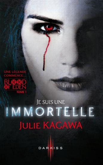 Je suis une immortelle de Julie Kagawa