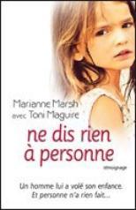 Ne dis rien à personne de Marianne Marsh & Toni Maguire