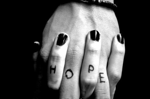 Il y a de l'espoir pour tout le monde, c'est ce qui fait tourner l'univers.