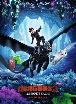 ➽ DRAGONS 3, LE MONDE CACHE | ★★★★★ |