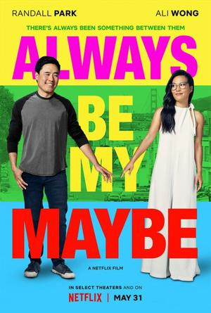➽ ALWAYS BE MY MAYBE | ★★★★★ |